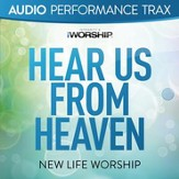Hear Us From Heaven (Worship Trax) [Music Download]