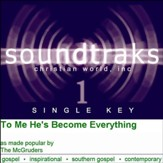 To Me He's Become Everything [Music Download]