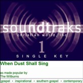 When Dust Shall Sing [Music Download]
