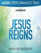 Jesus Reigns (Performance Trax) [Music Download]