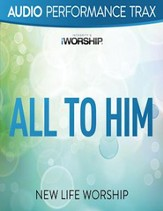 All to Him (High Key Trax without Background Vocals) [Music Download]