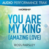 You Are My King (Audio Performance Trax) [Music Download]