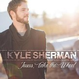 Jesus, Take the Wheel [Music Download]