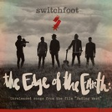 The Edge of the Earth: Unreleased songs from the film Fading West [Music Download]