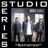 Satisfied (Medium Key Performance Track Without Background Vocals) [Music Download]