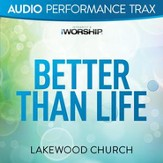 Better Than Life (Original Key with Background Vocals) [Music Download]