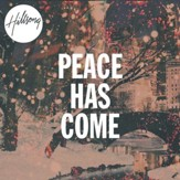 Peace Has Come [Music Download]