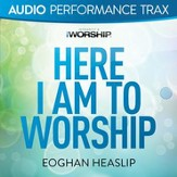 Here I Am to Worship (Original Key with Background Vocals) [Music Download]