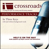 Help Is On The Way (Made Popular By Doyle Lawson and Quicksilver) [Performance Track] [Music Download]