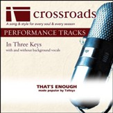 That's Enough (Performance Track with Background Vocals in C#) [Music Download]