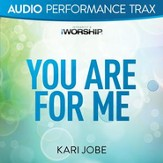 You Are For Me (High Key without Background Vocals) [Music Download]