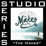 The Maker (Medium Key Performance Track Without Background Vocals) [Music Download]
