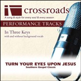 Turn Your Eyes Upon Jesus (Performance Track Low with Background Vocals in A) [Music Download]