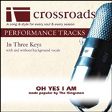 Oh Yes I Am (Performance Track Low with Background Vocals) [Music Download]