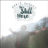 He's Still Here [Music Download]