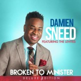 Broken To Minister: The Deluxe Edition [Music Download]