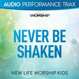 Never Be Shaken (Audio Performance Trax) [Music Download]