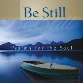 Be Still (Psalm 46) [Music Download]