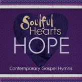 Soulful Hearts: Hope [Music Download]