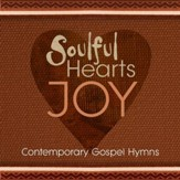 Soulful Hearts: Joy [Music Download]