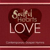 Soulful Hearts: Love [Music Download]