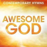 Contemporary Hymns: Awesome God [Music Download]