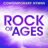 Contemporary Hymns: Rock Of Ages [Music Download]