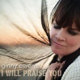 I Will Praise You - Single [Music Download]
