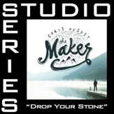 Drop Your Stone (Studio Series Performance Track) [Music Download]