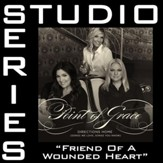 Friend Of A Wounded Heart (Medium Key Performance Track Without Background Vocals) [Music Download]
