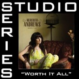 Worth It All (Low Key Performance Track Without Background Vocals) [Music Download]