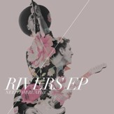 Rivers EP [Music Download]