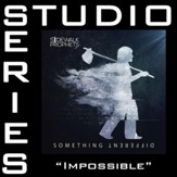 Impossible (Medium Key Performance Track Without Background Vocals) [Music Download]