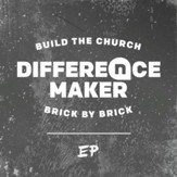 Difference Maker - EP [Music Download]