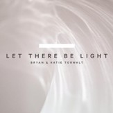 Let There Be Light [Music Download]