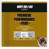 Why Do I Do (Key-E-Premiere Performance Plus w/Background Vocals) [Music Download]