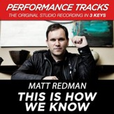 This Is How We Know (Low Key-Premiere Performance Plus w/o Background Vocals) [Music Download]