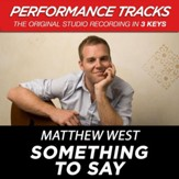 Something To Say (Premiere Performance Plus Track) [Music Download]
