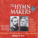 The Hymn Makers Mighty To Save [Music Download]