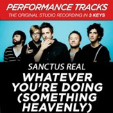 Whatever You're Doing (Something Heavenly) (Medium Key-Premiere Performance Plus w/ Background Vocals) [Music Download]