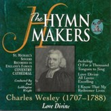 The Hymn Makers Love Divine [Music Download]