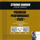 Strong Enough (Key-G-Premiere Performance Plus w/ Background Vocals) [Music Download]