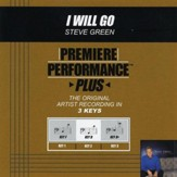 I Will Go (Premiere Performance Plus Track) [Music Download]