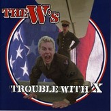 Trouble With X [Music Download]