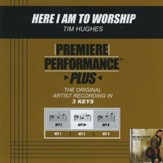Here I Am To Worship (Key-Db Premiere Performance Plus) [Music Download]