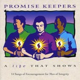 Promise Keepers - A Life That Shows [Music Download]