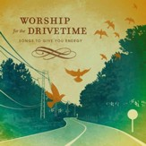 Worship For Drive Time [Music Download]