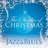 Shades Of Christmas: Jazz & Blues [Music Download]