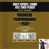 Holy Spirit, Come Fill This Place (Key-Bb-Db-E-Premiere Performance Plus w/ Background Vocals) [Music Download]