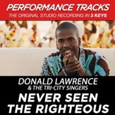 Never Seen The Righteous (Key-C#-Premiere Performance Plus w/o Background Vocals) [Music Download]
